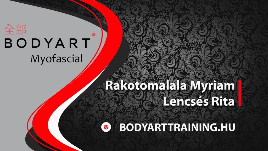 BODYART Myofascial – Rakotomalala Myriam, Lencsés Rita