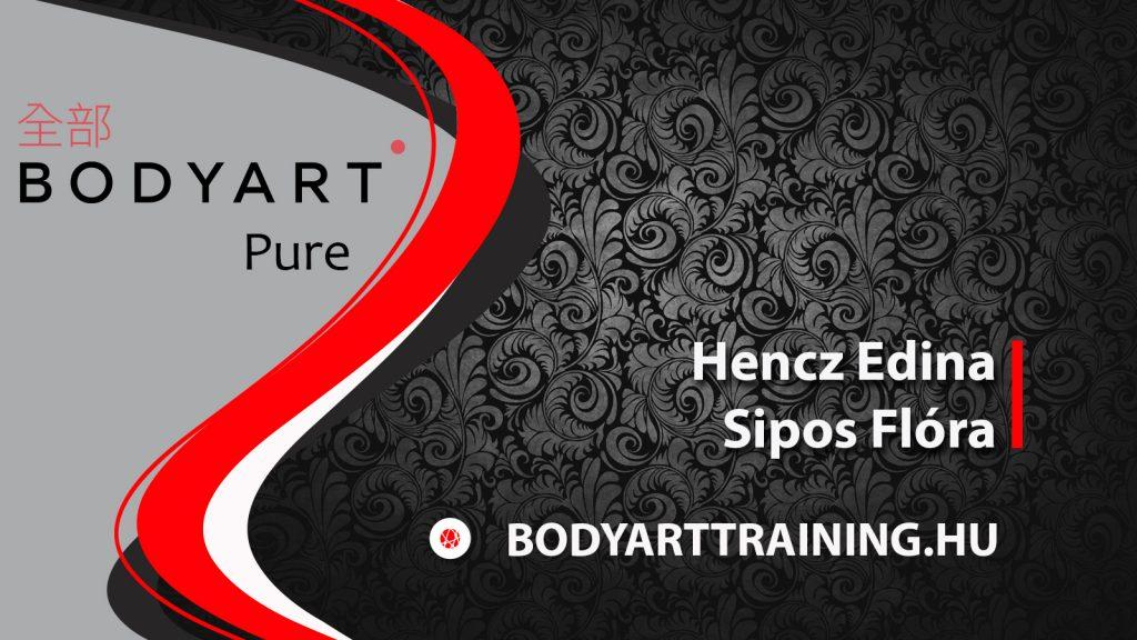 BODYART Pure – Hencz Edina, Sipos Flóra